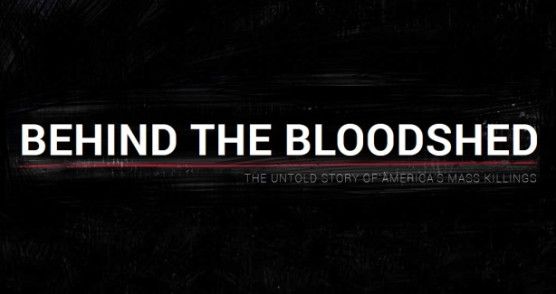 Behind the Bloodshed