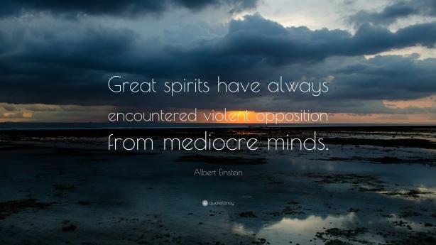 1528-Albert-Einstein-Quote-Great-spirits-have-always-encountered.jpg