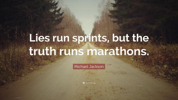 60008-Michael-Jackson-Quote-Lies-run-sprints-but-the-truth-runs